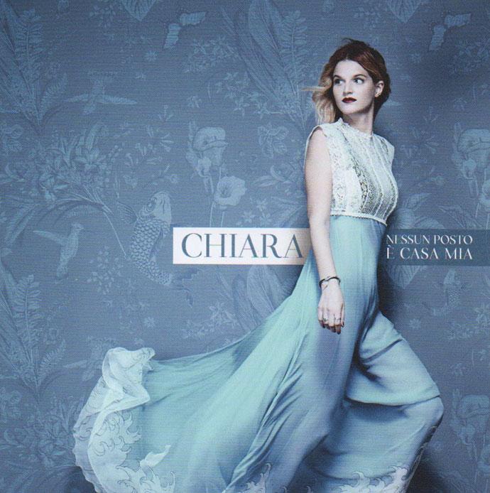 Chiara - Nessun posto é casa mia