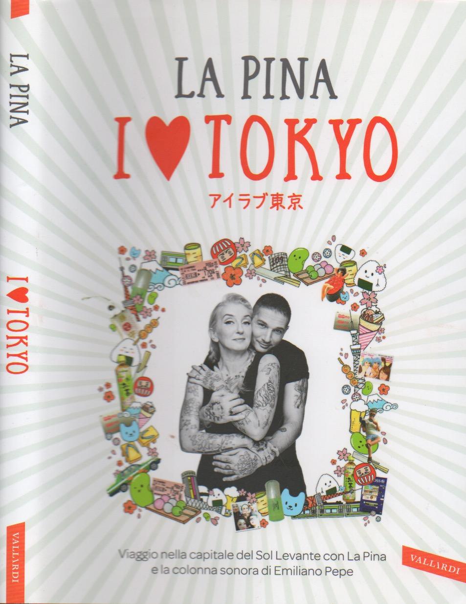I love Tokyo - La Pina